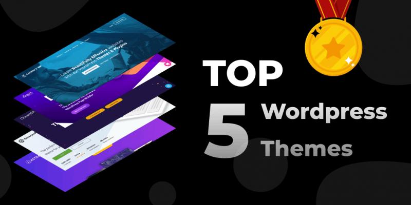 5 Best WordPress Themes of 2021